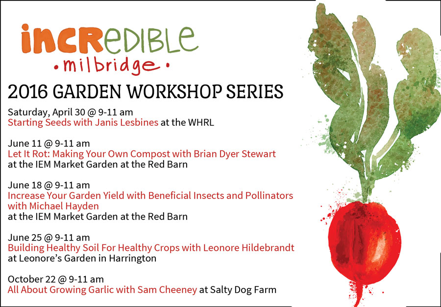 Kick-off Gardening Season with these 2016 Incredible Edible Milbridge Garden Workshops