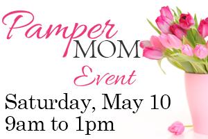 Pamper Mom Event