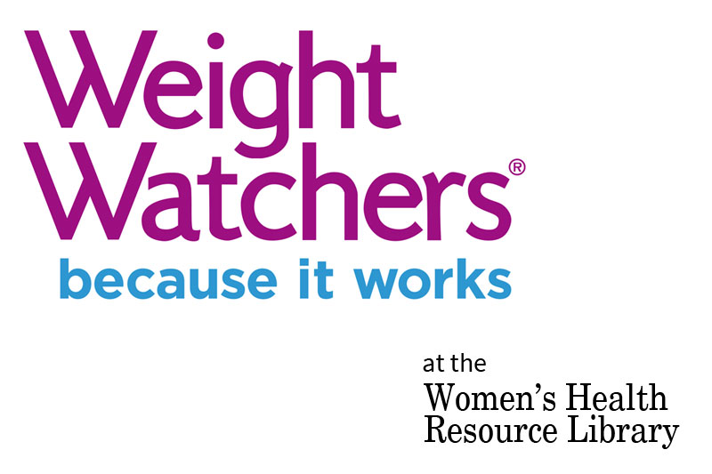 Losing Weight Is Easier Than Ever with Weight Watchers At The Women's Health Resource Library
