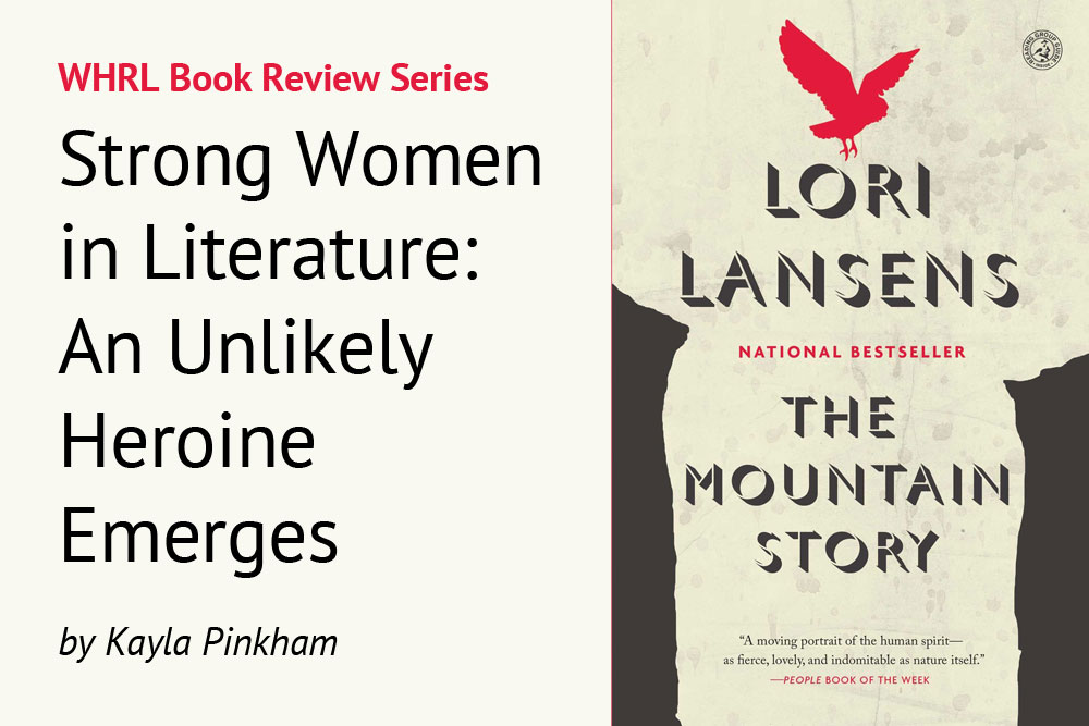 Strong Women in Literature: An Unlikely Heroine Emerges
