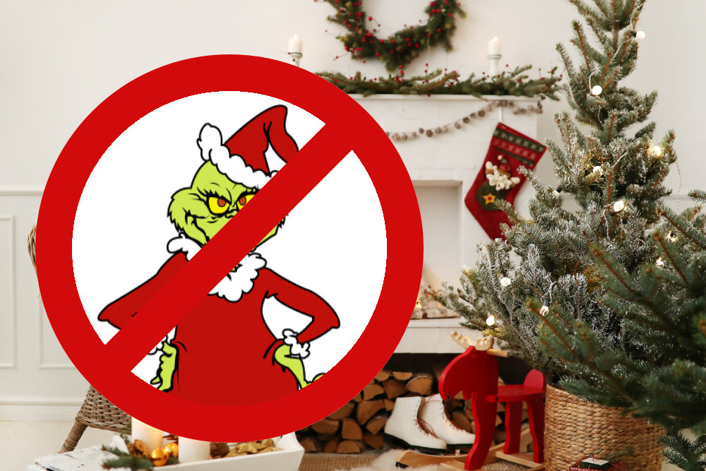 A Grinch-free Christmas!